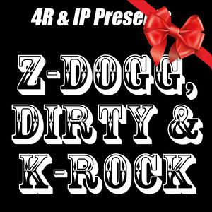 Z-Dogg, Dirty, & K-Rock (Special Holiday 2012 Release)